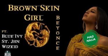Beyonce – BROWN SKIN GIRL (Official Video)
