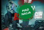 TeeJay – Suh Di Badness Guh