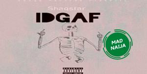 ShaqStar – Idgaf