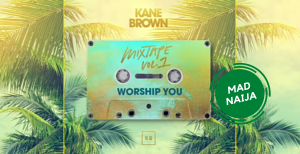 Kane Brown – Worship You