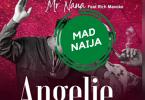 MR Nana Ft Rich Mavoko – Angelie