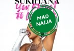 MP3: Sukihana You Forgot to Love Me