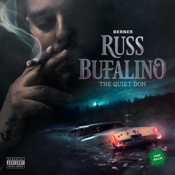 ALBUM: Berner – Russ Bufalino The Quiet Don