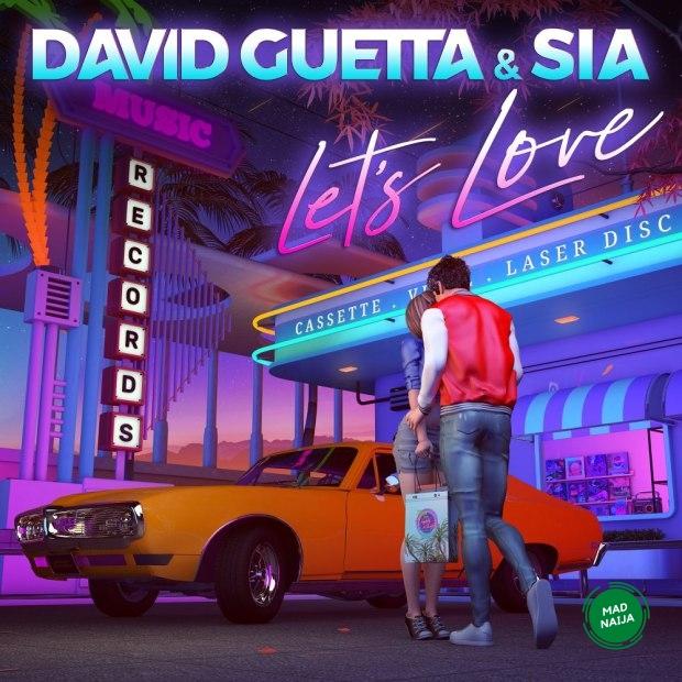 David Guetta Ft. Sia – Let's Love