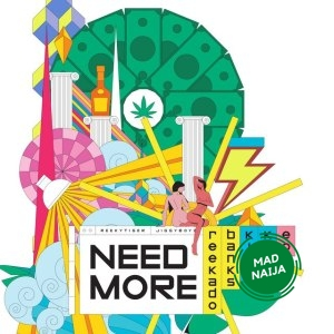 Reekado Banks Ft Kida Kudz & EO – Need More