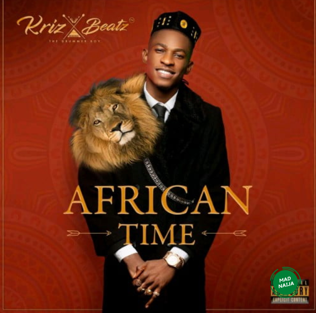 Krizbeatz ft teni African time |Audio|