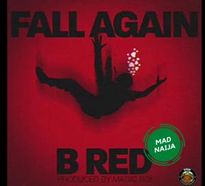 B Red – Fall Again