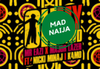 Mr Eazi – Oh My Gawd Ft Nicki Minaj , Major Lazer & K4mo