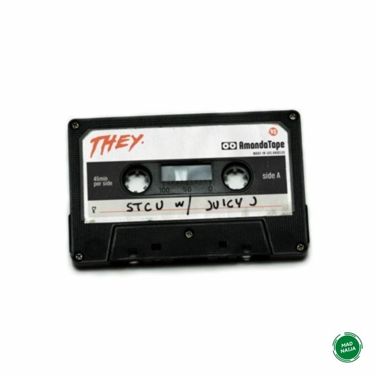 THEY. ft. Juicy J – STCU