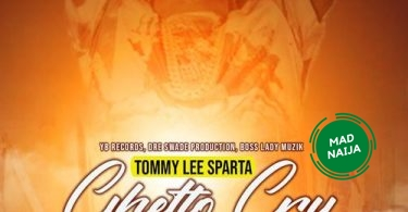 Tommy Lee Sparta – Ghetto Cry
