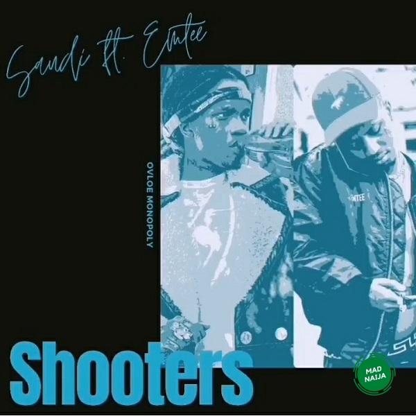 Saudi – Shooters ft. Emtee