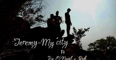 Jeremy Tremor Ft. Ice Oneal X Rob – My City