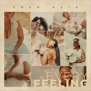 Naye Ayla – Needy Ft. Foreighn