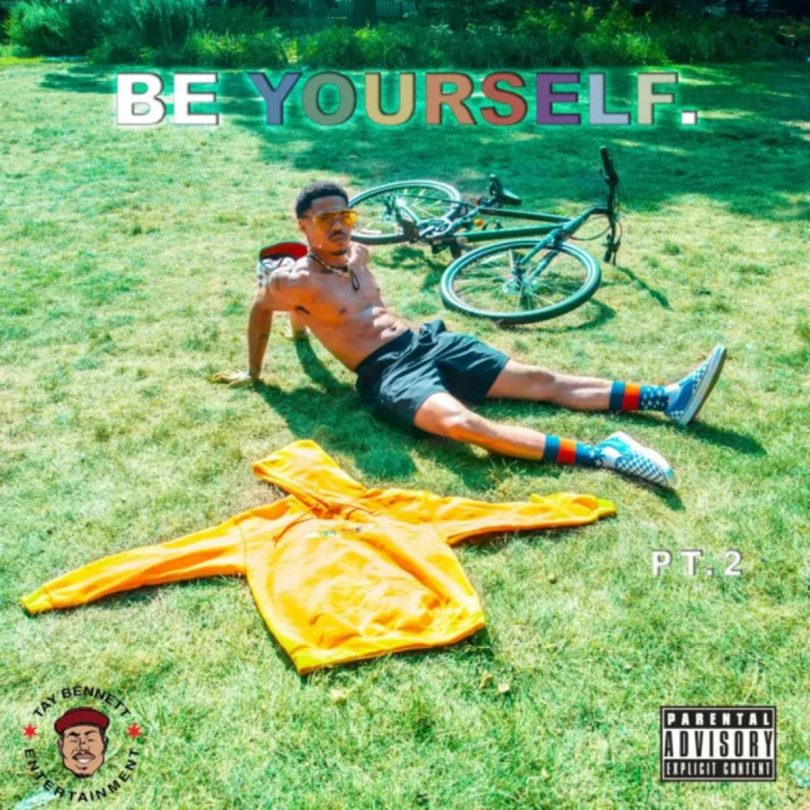 Taylor Bennett – Be Yourself Pt. 2 (Sunset Falls)